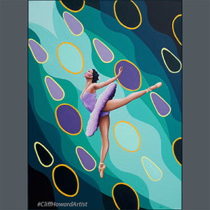 Acrylic #painting on canvas by Cliff Howard. Ballerina #CliffHowardArtist